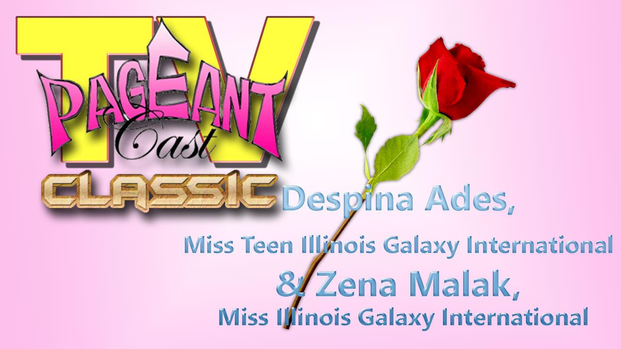 PageantCasTV: Despina Ades, Miss Teen Illinois Galaxy International and Zena Malak, Miss Illinois Galaxy International