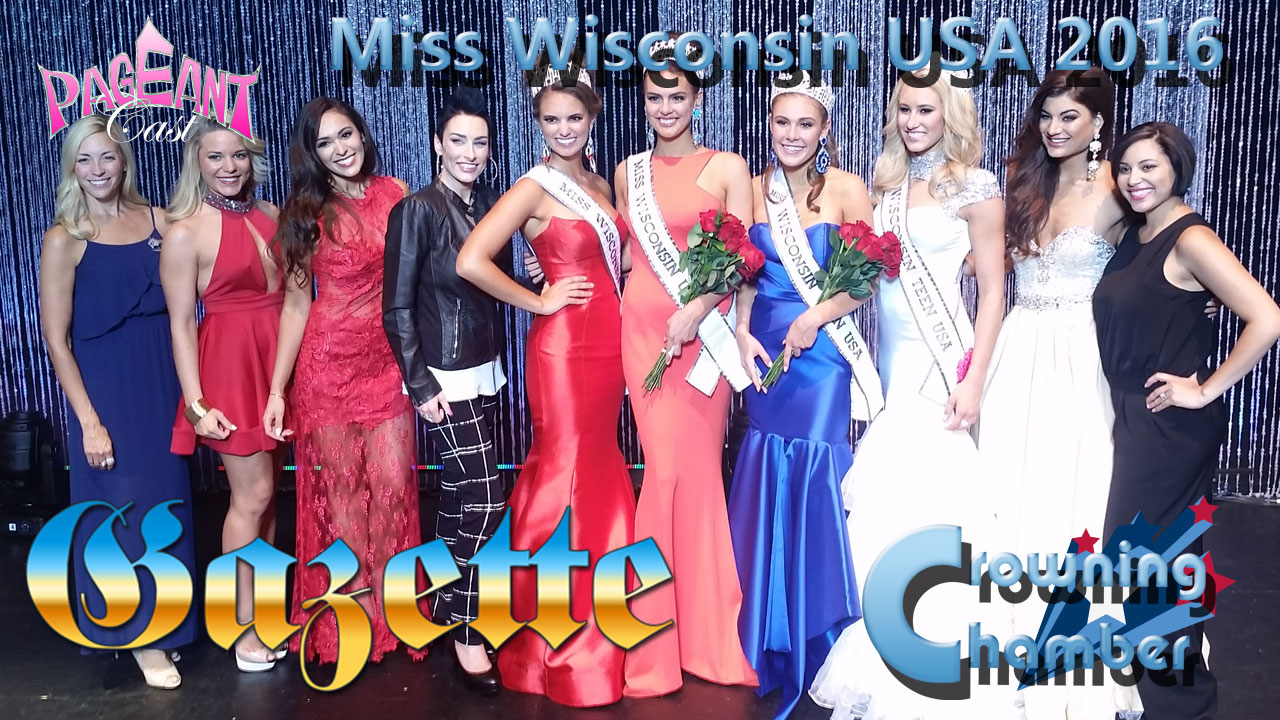 PageantCast Gazette: Miss Wisconsin USA 2016
