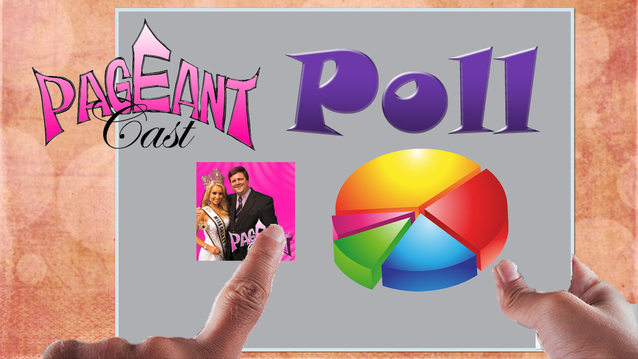PageantCast Poll