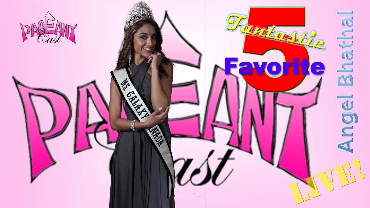 Angel Bhathal, Ms. Galaxy Canada: Fantastic Favorite Five