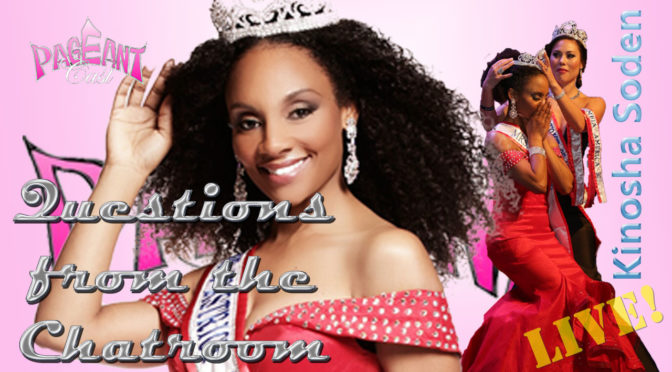 Kinosha Soden, Mrs. District of Columbia America 2016: Questions from the Chatroom