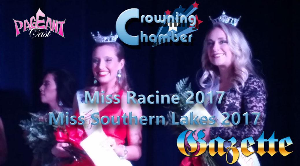 PageantCast Gazette: 2017 Miss Racine / Miss Southern Lakes Pageant