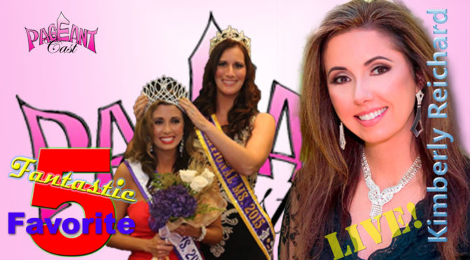 Kimberly Reichard, National Ms. 2016: Fantastic Favorite Five