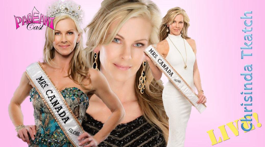 Chrisinda Tkatch, Ms. Canada Globe 2016: Adventures in Pageantry
