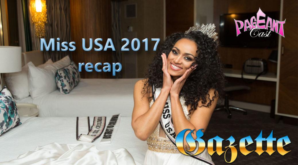 PageantCast Gazette: Miss USA 2017 Recap