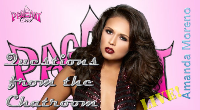 Amanda Moreno, Miss International 2016 - Questions from the Chatroom