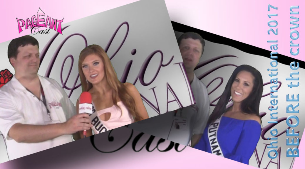Ohio International Pageant 2017 Interviews BEFORE the crown