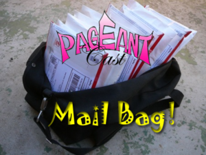PageantCast Mail Bag