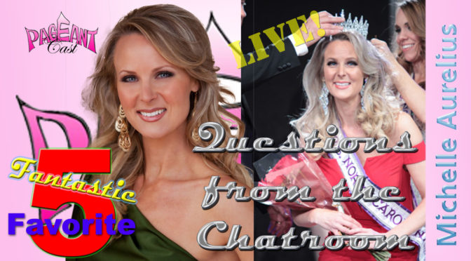 Michelle Aurelius, Mrs. North Carolina International: Chatroom