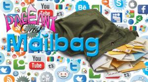 PageantCast Mailbag