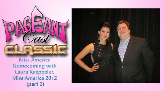 Miss America Homecoming with Laura Kaeppeler, Miss America 2012 (part 2)
